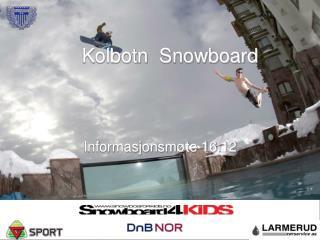 Kolbotn  Snowboard