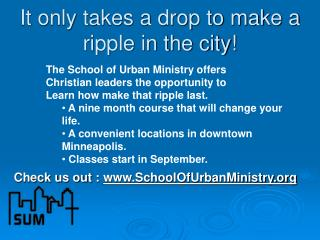 It only takes a drop to make a ripple in the city!