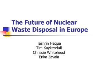 The Future of Nuclear Waste Disposal in Europe