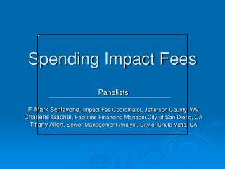 Spending Impact Fees
