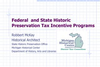 Federal  and State Historic Preservation Tax Incentive Programs