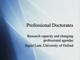 Professional Doctorates