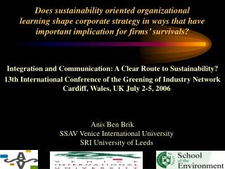 Integration and Communication: A Clear Route to Sustainability?