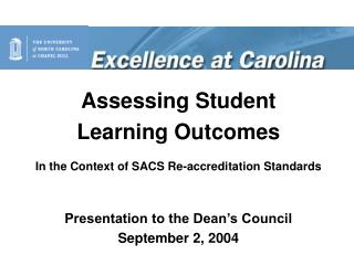 Assessing Student  Learning Outcomes In the Context of SACS Re-accreditation Standards