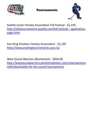 Tournaments  Seattle  Junior Hockey Association Fall Festival - $1,250