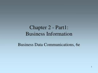 Chapter 2 - Part1:  Business Information