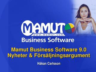 Mamut Business Software 9.0  Nyheter & F�rs�ljningsargument