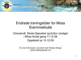 Endrede treningstider for Moss Svømmeklubb