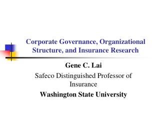 Corporate Governance, Organizational Structure, and Insurance Research