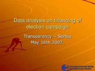 Data analysis on financing of election campaign
