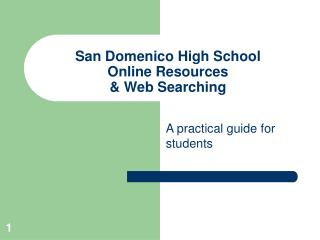 San Domenico High School Online Resources  & Web Searching