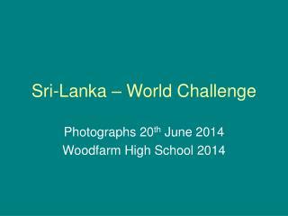 Sri-Lanka � World Challenge