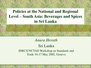 Policies at the National and Regional Level – South Asia: Beverages and Spices in Sri Lanka
