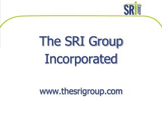 The SRI Group Incorporated thesrigroup