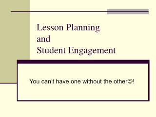 Lesson Planning  and  Student Engagement
