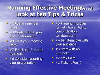 Running Effective Meetings…a look at ten Tips & Tricks