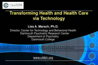 Transforming Health and Health Care via Technology