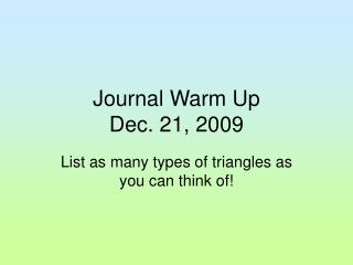 Journal Warm Up Dec. 21, 2009