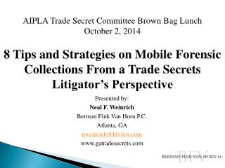 AIPLA Trade Secret Committee Brown Bag Lunch October 2, 2014