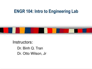 ENGR 104: Intro to Engineering Lab