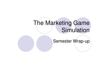 The Marketing Game Simulation