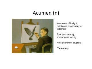 Acumen (n)