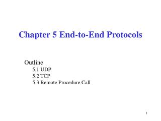 Chapter 5 End-to-End Protocols