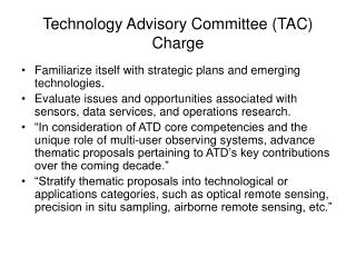 Technology Advisory Committee (TAC) Charge