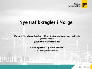 Nye trafikkregler i Norge