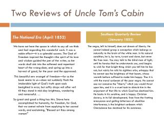 Two Reviews of  Uncle Tom's Cabin