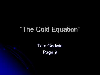"""""""The Cold Equation"""""""