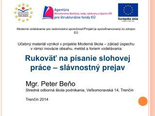 Moderné vzdelávanie pre vedomostnú spoločnosť/Projekt je spolufinancovaný zo zdrojov EÚ