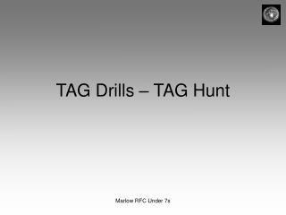 TAG Drills � TAG Hunt