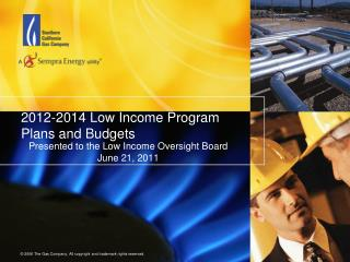 2012-2014 Low Income Program Plans and Budgets