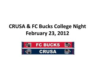 CRUSA & FC Bucks College Night February 23, 2012