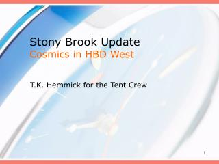 Stony Brook Update Cosmics in HBD West