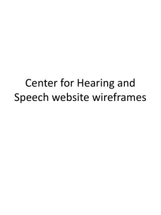 Center for Hearing and Speech website wireframes