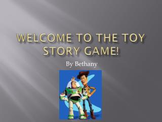 Welcome to the Toy Story Game!