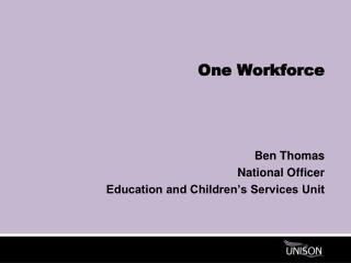 One workforce