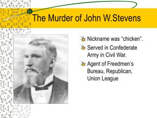 The Murder of John W.Stevens