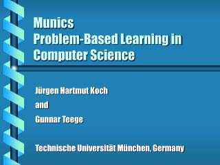 Munics Problem-Based Learning in Computer Science