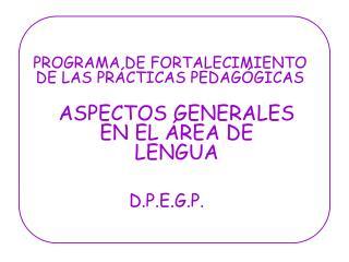 PROGRAMA DE FORTALECIMIENTO DE LAS PR CTICAS PEDAG GICAS