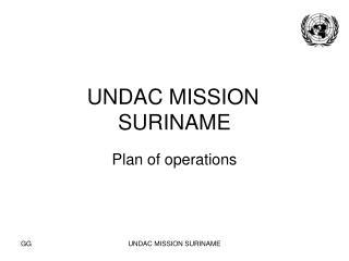 UNDAC MISSION SURINAME
