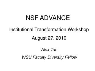 Institutional Transformation Workshop  August 27, 2010