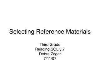 Selecting Reference Materials