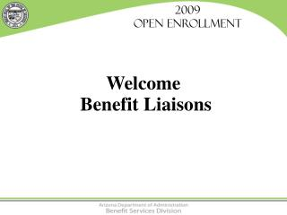 2009  Open Enrollment
