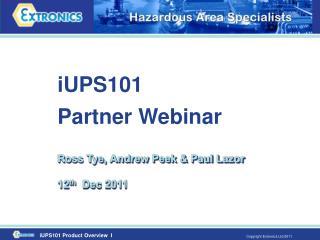 iUPS101  Partner Webinar