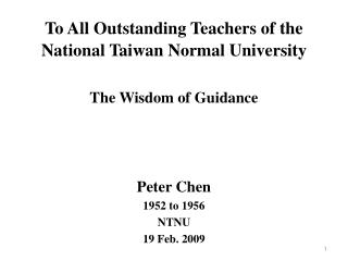 To All Outstanding Teachers of the  National Taiwan Normal University