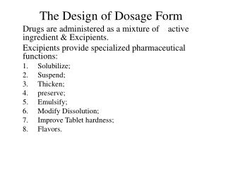 The Design of Dosage Form