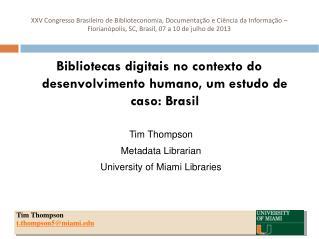 Bibliotecas digitais no contexto do desenvolvimento humano, um estudo de caso: Brasil
